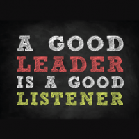 Want to be a Great Leader? Become a Great Listener