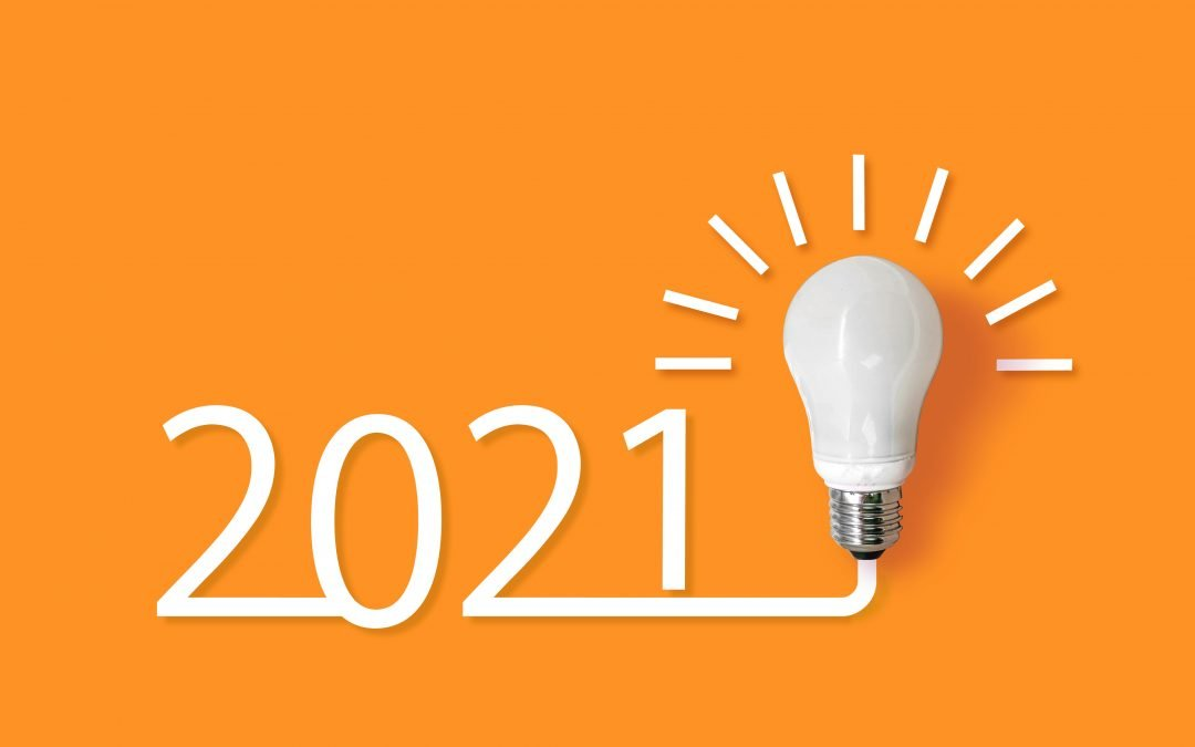 See 2020 In a New Light and Set the Tone for 2021